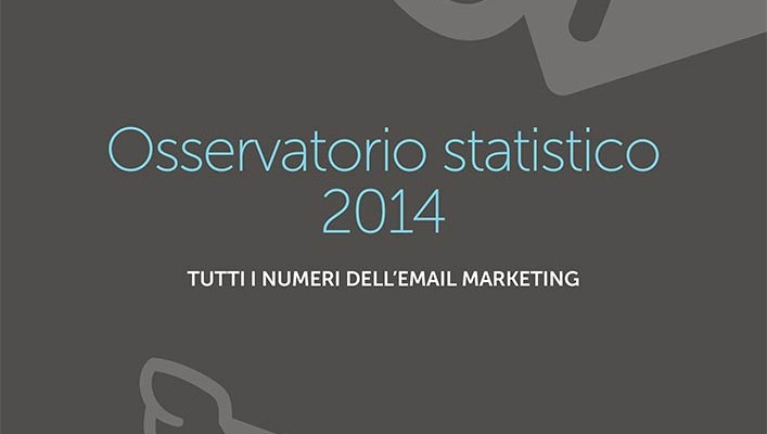 Osservatorio Statistico 2014 MailUp Email Marketing